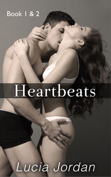 Heartbeats Book One & Two - Special Edition ebook by Lucia Jordan