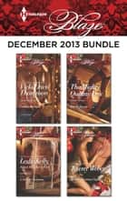 Harlequin Blaze December 2013 Bundle - Cowboys & Angels\A Soldier's Christmas\The Mighty Quinns: Dex\Naughty Christmas Nights ebook by Vicki Lewis Thompson, Kate Hoffmann, Tawny Weber