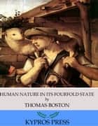 Human Nature in its Fourfold State ebook by Thomas Boston