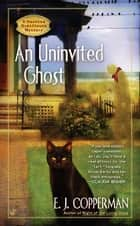 AN Uninvited Ghost ebook by E.J. Copperman
