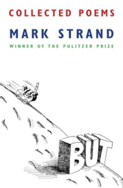Collected Poems ebook by Mark Strand