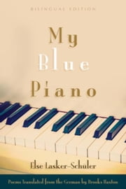 My Blue Piano ebook by Haxton, Brooks