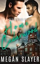 Home to Cedarwood ebook by