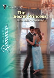 The Secret Princess ebook by Beth Harbison