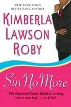 Sin No More ebook by Kimberla Lawson Roby