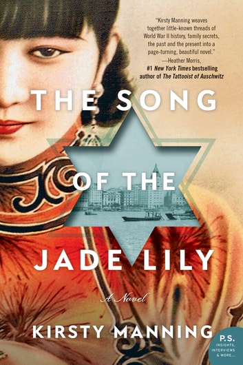 The Song of the Jade Lily - A Novel ekitaplar by Kirsty Manning