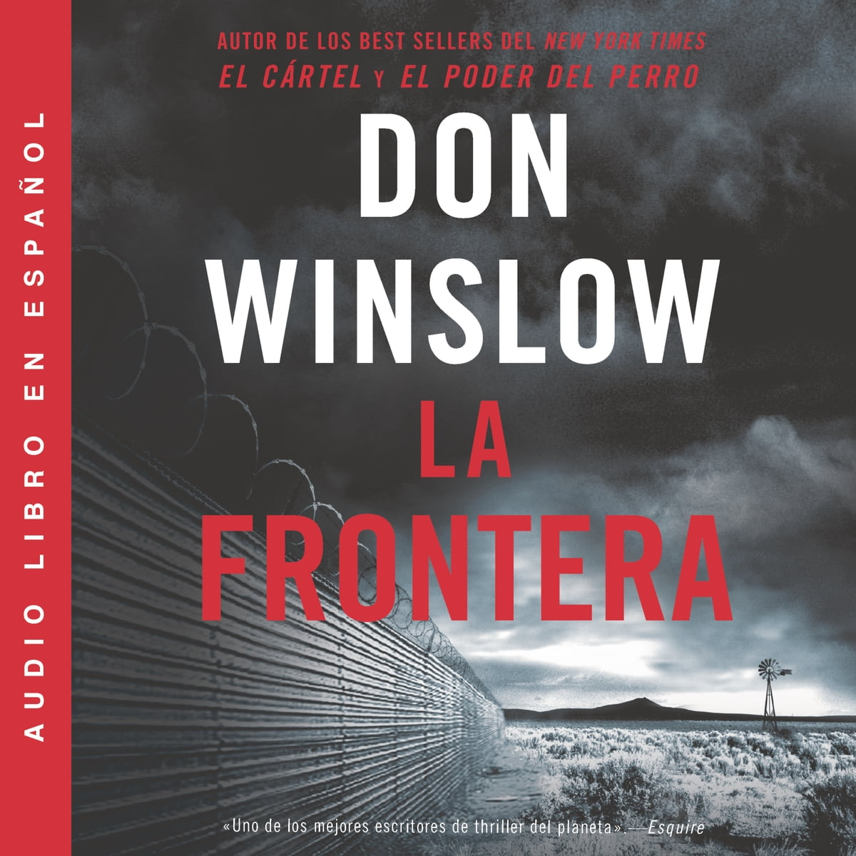 Border, The / Frontera, La (Spanish edition) Audiobook by Don Winslow -  9780062962706 | Rakuten Kobo