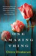 One Amazing Thing ebook by Chitra Divakaruni