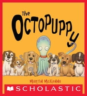 The Octopuppy ebook by Martin McKenna