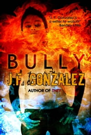 Bully ebook by J. F. Gonzalez