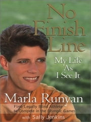 No Finish Line ebook by Marla Runyan,Sally Jenkins