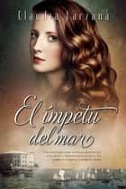 El ímpetu del mar ebook by Claudia Barzana