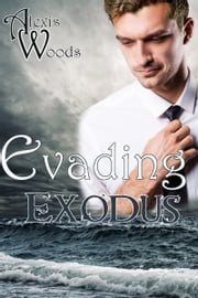 Evading Exodus (Southern Jersey Shores #2) ebook by Alexis Woods