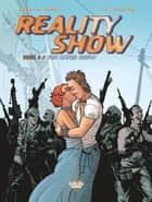 Reality Show - Volume 5 - Reconquista Channel ebook by Francis Porcel, Jean-David Morvan