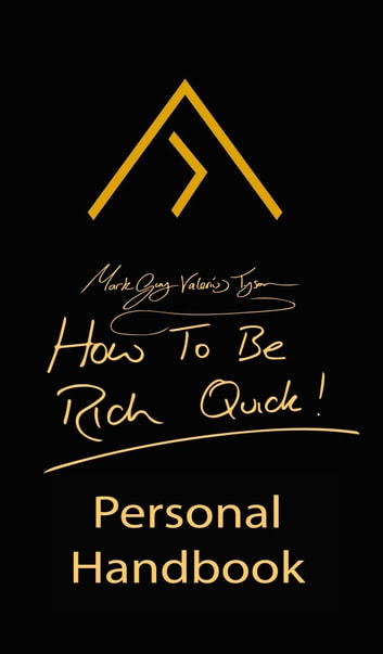 How To Be Rich Quick ebook by Mark Guy Valerius Tyson