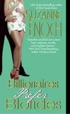 Billionaires Prefer Blondes ebook by Suzanne Enoch