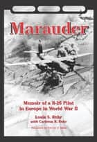 Marauder ebook by Louis S. Rehr,Carleton R. Rehr