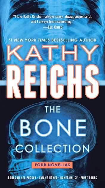 The Bone Collection - Four Novellas 電子書籍 by Kathy Reichs