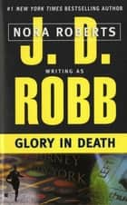 Glory in Death e-bog by J. D. Robb