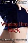 Winning Him Back: The Billionaire's Curvy Secretary #2