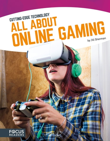 All About Online Gaming ebook by Jill Sherman