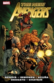 New Avengers by Brian Michael Bendis Vol. 2 ebook by Brian Michael Bendis, Stuart Immonen, Daniel Acuna