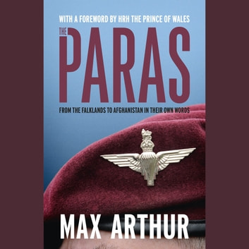 The Paras - 'Earth's most elite fighting unit' - Telegraph audiobook by Max Arthur