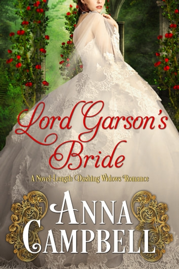 Lord Garson's Bride: A Novel-Length Dashing Widows Romance ebook by Anna Campbell
