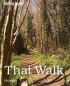 That Walk ebook by Geoffrey Peyton
