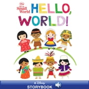 Disney It's A Small World: Hello, World! ebook by Disney Book Group