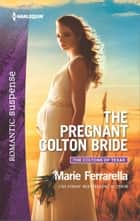 The Pregnant Colton Bride ebooks by Marie Ferrarella