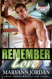 Remember Love - Saints Protection & Investigations ebook by Maryann Jordan