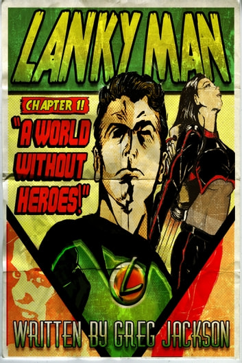 Lankyman: A World Without Heroes ebook by Greg Jackson