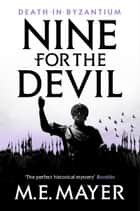 Nine for the Devil ebook by M.E. Mayer
