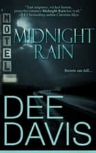 Midnight Rain ebook by Dee Davis