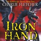 Stoneheart: Ironhand - Book 2 audiobook by Charlie Fletcher