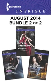 Harlequin Intrigue August 2014 - Bundle 2 of 2 - Evidence of Passion\Secret Obsession\Blood Ties in Chef Voleur ebook by Cynthia Eden,Robin Perini,Mallory Kane