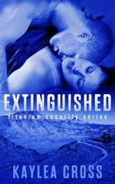 Extinguished ebook by Kaylea Cross