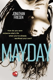Mayday ebook by Jonathan Friesen