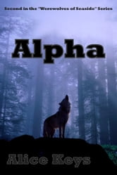 Alpha ebook by Alice Keys