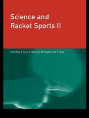 Science and Racket Sports II ebook by Mike Hughes,Ian Maynard,Adrian Lees,Thomas Reilly