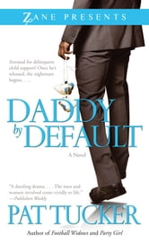 Daddy by Default ebook by Pat Tucker