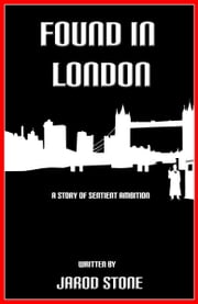 Found in London ebook by Jarod Stone