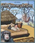 Animal Tales The Journey Begins ebook by Rhia Roberts