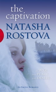 The Captivation ebook by Natasha Rostova