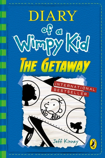 Diary of a Wimpy Kid: The Getaway (book 12) ebook by Jeff Kinney