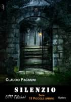 Silenzio ebook by Claudio Paganini