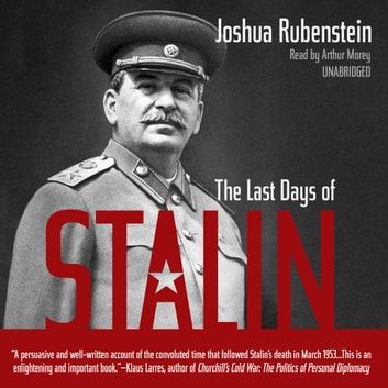 The Last Days of Stalin audiobook by John Rubenstein