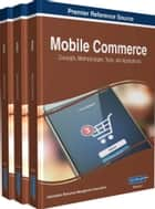 Mobile Commerce - Concepts, Methodologies, Tools, and Applications ebook by Information Resources Management Association