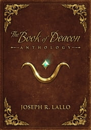 The Book of Deacon Anthology ebook by Joseph R. Lallo